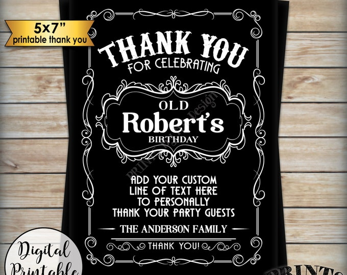 """Thank You Card, Adult Birthday Liquor Theme Whiskey Old No Sign, Better with Age, Custom Black & White PRINTABLE 5x7"""" B-day Thank You Card"""