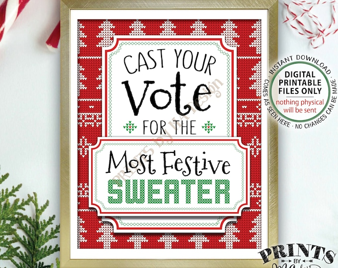 """Cast Your Vote for the Most Festive Sweater Voting Station, Tacky Sweater, Ugly Sweater Party, Ugliest Sweater, PRINTABLE 8x10"""" Sign <ID>"""