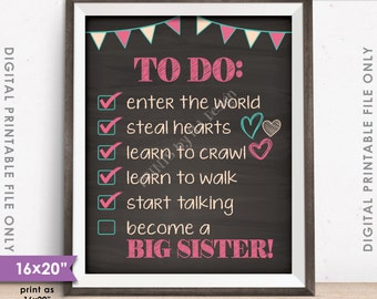 "To Do List Big Sister Checklist Pregnancy Announcement, New Baby, Pregnant Baby #2, 8x10/16x20"" Chalkboard Style Instant Download Printable"