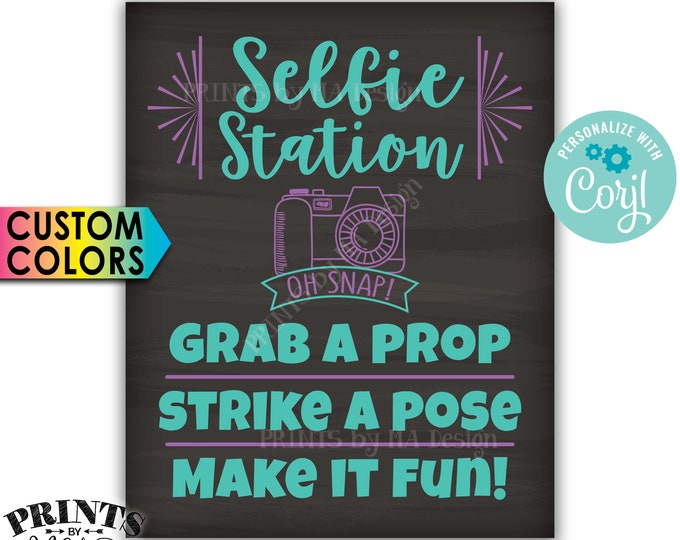 """Selfie Station Sign, Grab a Prop Srike a Pose Make it Fun, PRINTABLE 8x10/16x20"""" Chalkboard Style Sign <Edit Colors Yourself with Corjl>"""