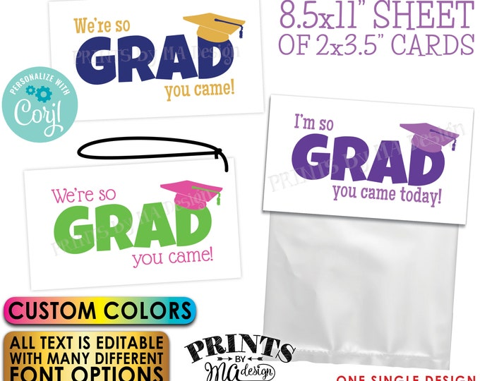 """So GRAD You Came Custom Graduation Party Favor Tags/Cards, All Text is Editable, PRINTABLE 2x3.5"""" Cards <Edit Yourself w/Corjl>"""