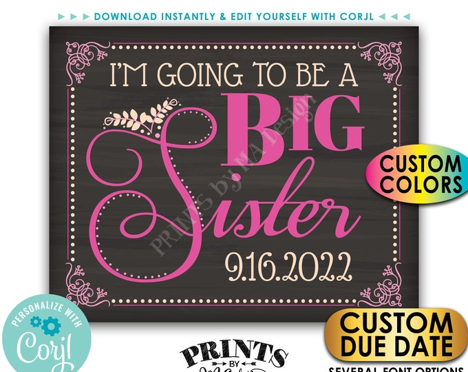 I'm going to be a Big Sister Pregnancy Announcement Sign, Baby Number 2, PRINTABLE Chalkboard Style Baby #2 Sign <Edit Yourself with Corjl>