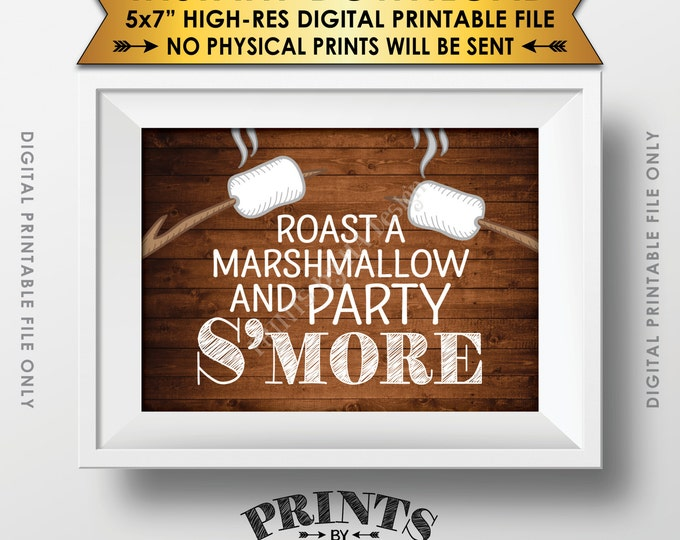 """S'more Sign, Party Smore, Roast S'mores Wedding Birthday, Graduation, Campfire, Instant Download 5x7"""" Rustic Wood Style Printable Sign"""