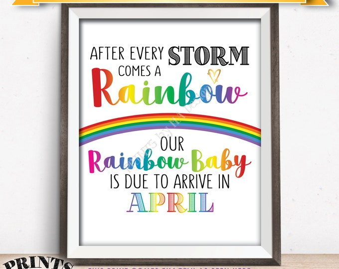 Rainbow Baby Pregnancy Announcement, Pregnancy Reveal After Loss, We're Expecting, Due in APRIL Dated PRINTABLE Baby Reveal Sign <ID>