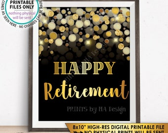 "Retirement Sign, Happy Retirement Party Sign, Retirement Celebration, Black & Gold Glitter 8x10"" PRINTABLE Instant Download"