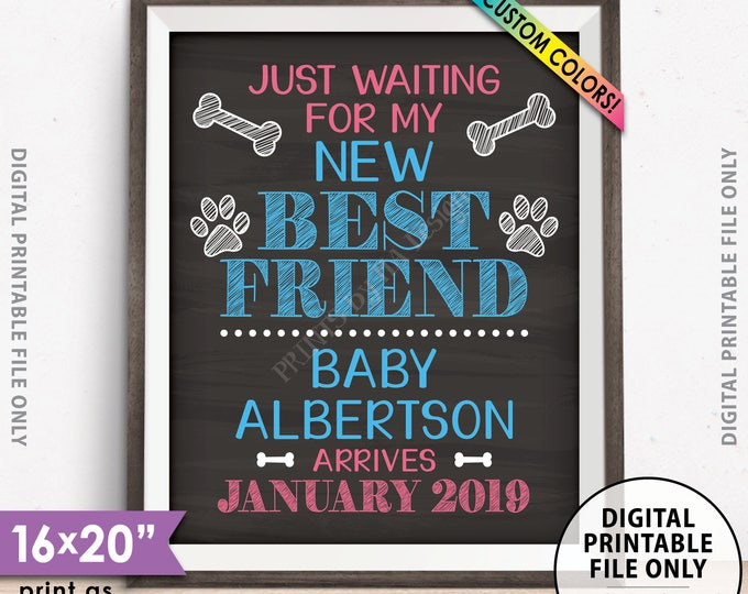 """Dog Pregnancy Announcement, I'm Just Waiting for My New Best Friend, Mom is Pregnant, Custom Chalkboard Style PRINTABLE 8x10/16x20"""" Sign"""