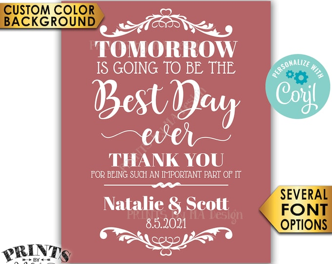 """Tomorrow is Going to Be The Best Day Ever Sign, Color Background, PRINTABLE 16x20"""" Rehearsal Dinner Sign <Edit Yourself with Corjl>"""