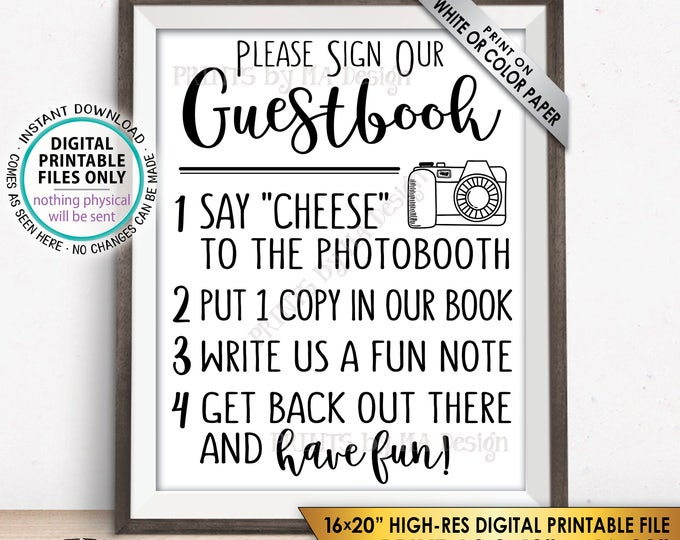 "Guestbook Photobooth Sign Add photo to the Guest Book Sign Photo Booth, Get Out and Have Fun, PRINTABLE 8x10/16x20"" Guestbook Sign <ID>"