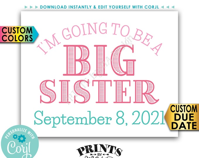 "I'm Going to Be a Big Sister Pregnancy Announcement, PRINTABLE 8x10/16x20"" Baby #2 Reveal Sign <Edit Yourself with Corjl>"