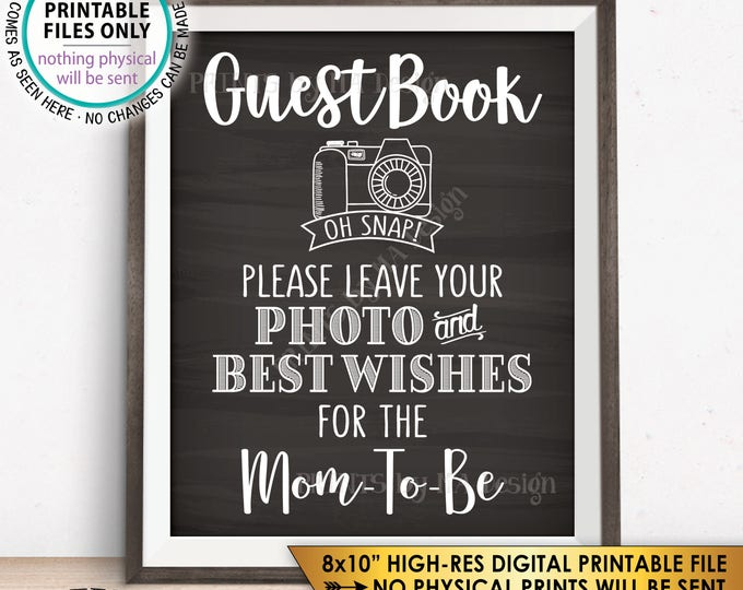 "Guestbook Sign, Leave Photo and Best Wishes for the Mom-To-Be, Baby Shower Sign, Chalkboard Style PRINTABLE 8x10"" Instant Download"