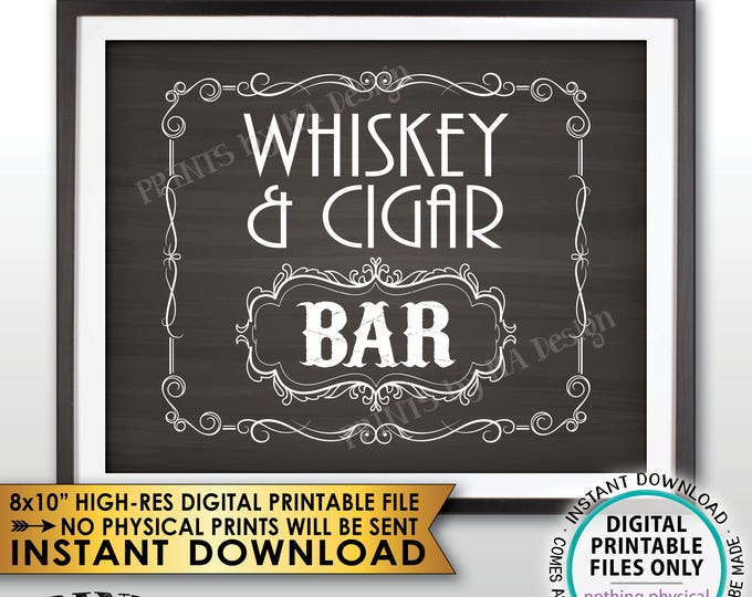 "Whiskey & Cigar Bar Decor, Whiskey and Cigar Bar Sign, Better with Age Vintage Whiskey Gift, Chalkboard Style PRINTABLE 8x10"" Sign <ID>"