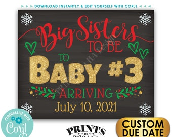 Baby #3 Christmas Pregnancy Announcement, Big Sisters to Third Child, PRINTABLE Chalkboard Style Baby Number 3 Sign <Edit Yourself w/Corjl>