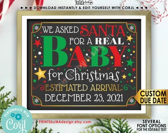 """Christmas Pregnancy Announcement, We asked Santa for a REAL Baby for Christmas, PRINTABLE 8x10/16x20"""" Sign <Edit Yourself with Corjl>"""