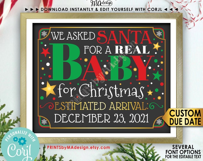 "Christmas Pregnancy Announcement, We asked Santa for a REAL Baby for Christmas, PRINTABLE 8x10/16x20"" Sign <Edit Yourself with Corjl>"