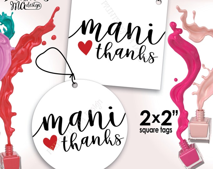 "Mani Thanks Nail Polish Favor, Mani Pedi Thank You Gifts, Bridal Shower, Baby Shower Favor, 2x2"" tags on 8.5x11"" PRINTABLE Sheet <ID>"