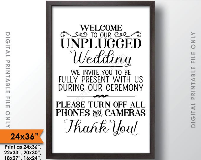 "Unplugged Wedding Sign, Unplugged Ceremony Sign, Unplugged Sign, No Phones/Cameras, Turn Off Phones, 24x36"" Printable Instant Download Sign"