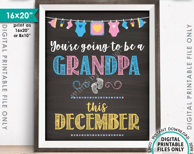 Grandpa Pregnancy Announcement, You're Going to be a Grandpa in DECEMBER, Chalkboard Style PRINTABLE Baby Reveal <ID>