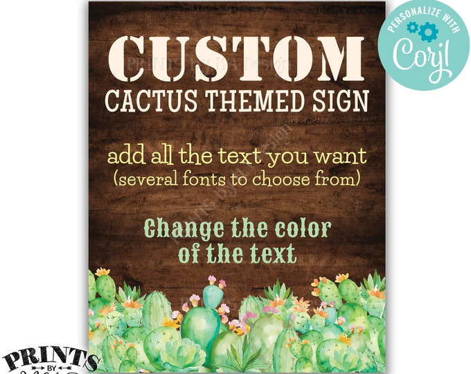 "Custom Cactus Sign, Southwest Succulents, 1 PRINTABLE 8x10/16x20"" Rustic Wood Style Portrait Sign, Choose Your Text <Edit Yourself w/Corjl>"
