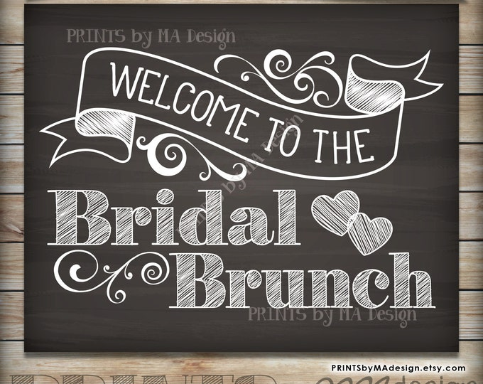"""Bridal Brunch Welcome Printable Chalkboard Sign, Wedding Shower for Bride To Be, Welcome to the Bridal Shower, 16x20"""" or 8x10"""" Digital Print"""