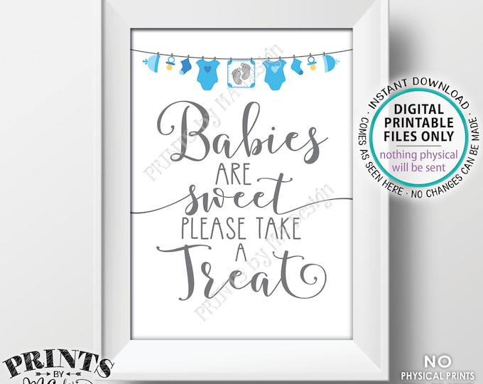 "Babies are Sweet Please Take a Treat Sign, Baby Shower Sign, It's a Boy, Blue Baby Shower Decoration, PRINTABLE 5x7"" Sweet Treats Sign <ID>"