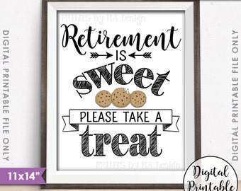 """Retirement Party Sign, Retirement Sign, Retirement is Sweet Please Take a Treat Dessert Sign, Cookie Sign, 16x20"""" Instant Download Printable"""