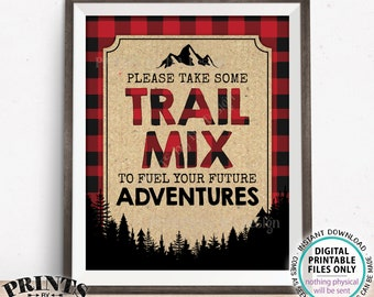 "Lumberjack Trail Mix Sign, Please take some Trail Mix to fuel your Future Adventures, Red Checker, PRINTABLE 8x10"" Buffalo Plaid Sign <ID>"