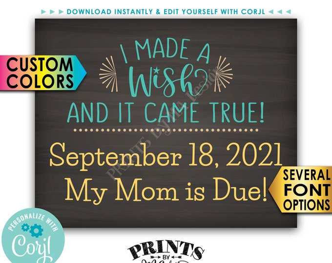 """Pregnancy Announcement, I Made a Wish and It Came True, PRINTABLE 8x10/16x20"""" Chalkboard Style Baby Reveal Sign <Edit Yourself with Corjl>"""