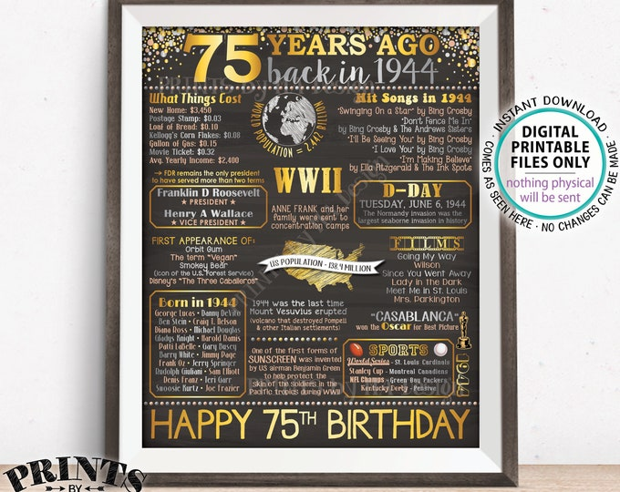"Back in 1944 Sign, 75th Birthday Born in 1944 Poster Board, Flashback 75 Yrs B-day Gift, PRINTABLE 16x20"" Sign <ID>"