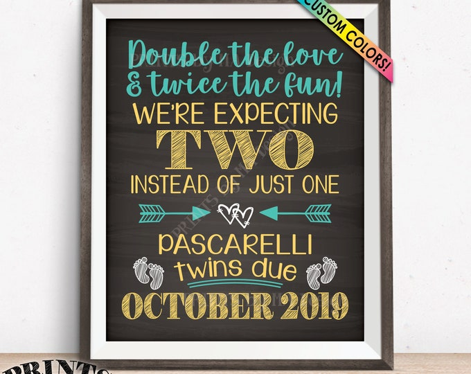 """Twins Announcement, Pregnant with Twins Sign, Double the Love & Twice the Fun, Twins Due with Twins, PRINTABLE Chalkboard Style 8x10/16x20"""""""
