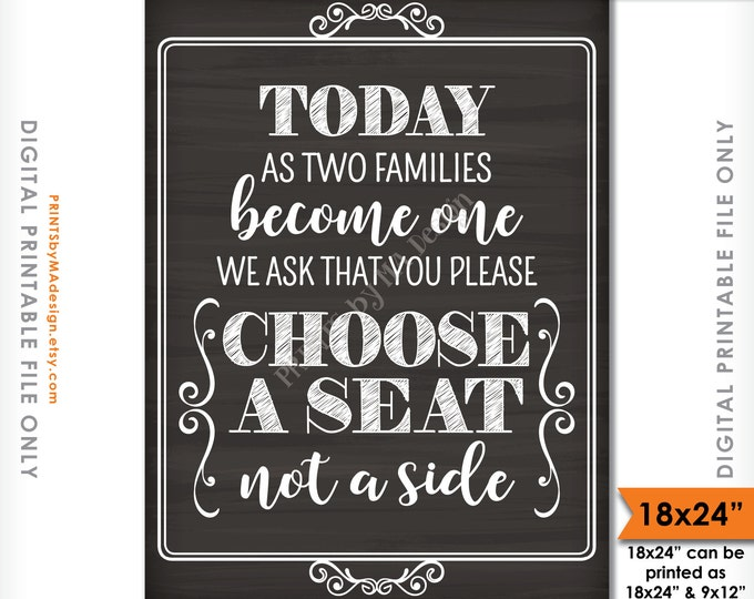 "Choose a Seat Not a Side Sign, Chalkboard Wedding Seating, Pick a Seat, two families become one, 18x24"" Instant Download Digital Printable"