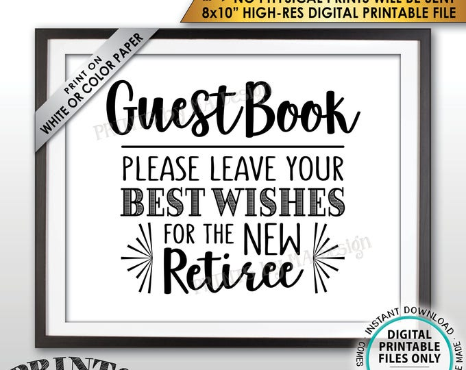 "Retirement Party Guestbook Sign, Leave Best Wishes for the new Reitree Sign, PRINTABLE 8x10"" Instant Download Guest Book Retirement Decor"