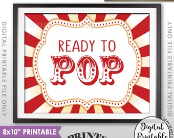 """Ready to Pop Baby Shower Sign, Popcorn Sign, Cake Pop Sign, Carnival Baby Shower Decor, Circus Theme Sign, 8x10"""" Printable Instant Download"""