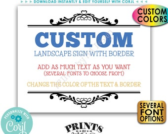 """Custom Sign, Choose Your Text & Colors, One PRINTABLE 8x10/16x20"""" Landscape Sign with Border <Edit Yourself with Corjl>"""