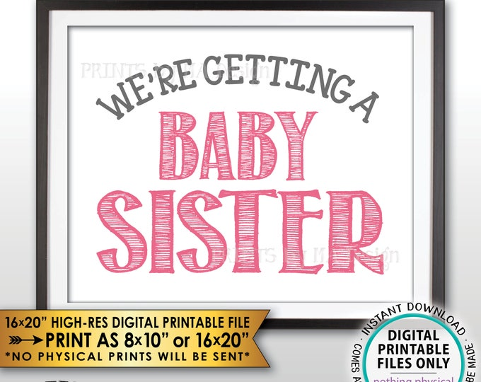 """We're Getting a Baby Sister Gender Reveal Pregnancy Announcement Sign, It's a Girl, PRINTABLE 8x10/16x20"""" Instant Download Baby Girl Sign"""