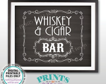 """Whiskey & Cigar Bar Decor, Whiskey and Cigar Bar Sign Better with Age Vintage Whiskey Gift, PRINTABLE 8x10/16x20"""" Chalkboard Style Sign <ID>"""