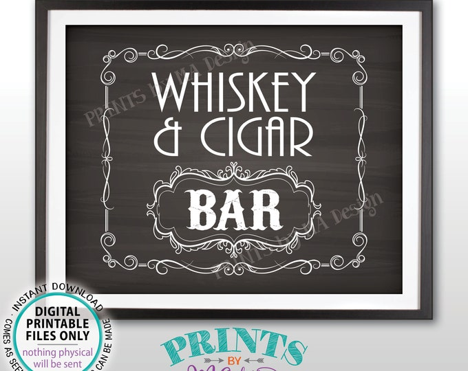 "Whiskey & Cigar Bar Decor, Whiskey and Cigar Bar Sign Better with Age Vintage Whiskey Gift, PRINTABLE 8x10/16x20"" Chalkboard Style Sign <ID>"
