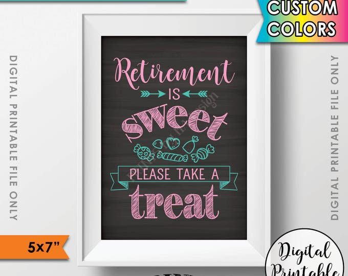 "Retirement Party Sign, Retirement is Sweet Please Take a Treat Candy Bar Sign, Retirement Party Decor, PRINTABLE 5x7"" Chalkboard Style Sign"