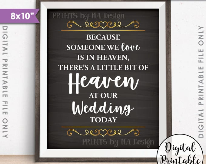 """Heaven Sign, Because Someone we Love is in Heaven, Heaven at our Wedding, Tribute, Heart, 8x10"""" Chalkboard Style Printable Instant Download"""