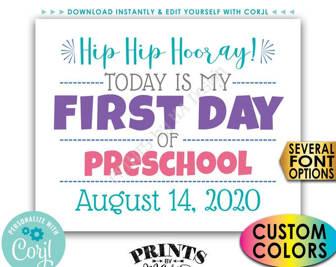 """SALE! First Day of School Sign, Custom  1st Day of School Sign, PRINTABLE 8x10/16x20"""" Back to School Photo Prop <Edit Yourself with Corjl>"""