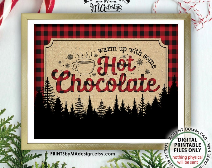 """Lumberjack Hot Chocolate Sign, Warm Up with Some Hot Chocolate, Trees, Red Checker, Hot Cocoa, PRINTABLE 8x10/16x20"""" Lumberjack Sign <ID>"""