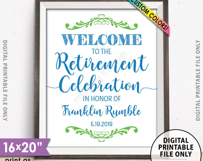 """Retirement Party Sign, Welcome to the Retirement Celebration, Retirement Party Welcome, Retirement Sign, Retiree, PRINTABLE 8x10/16x20"""" Sign"""