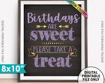 """Sweet Treat Sign, Birthdays are Sweet Please Take a Treat Birthday Party Decor, Birthday Cake, Candy, Chalkboard Style 8x10"""" Printable Sign"""