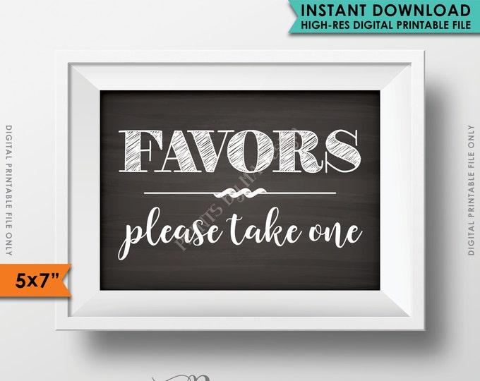 "Wedding Favor Sign, Take a Favor, Shower Favors, Party Favors, Take a Favor, Reception Sign, 5x7"" Instant Download Digital Printable File"