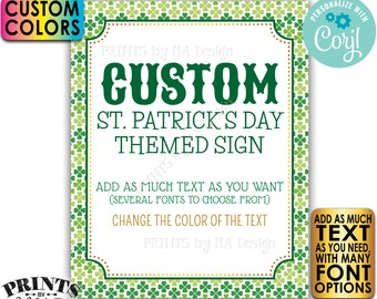 """Custom St. Patrick's Day Sign, St Paddys Day Celebration, Choose Your Text, One PRINTABLE 8x10/16x20"""" Portrait Sign <Edit Yourself w/Corjl>"""