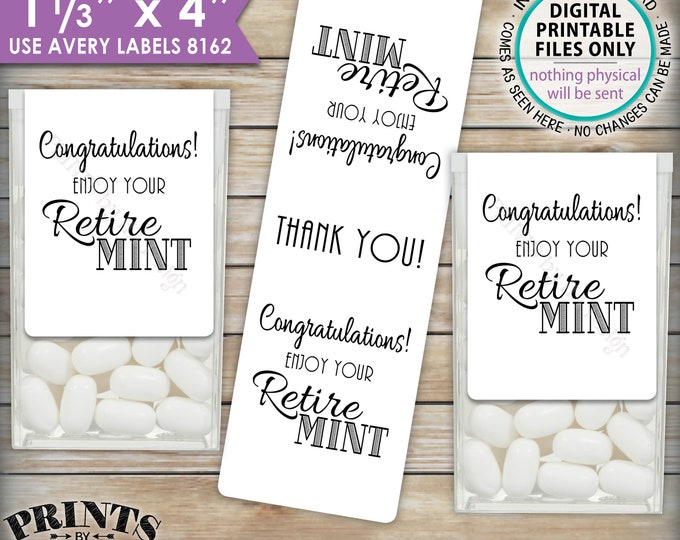 """Retirement Party Tic Tac Labels, Retire MINT Stickers, Tic Tacs Labels, Print As Many As You Need, 8162, 1-1/3x4"""" PRINTABLE Stickers <ID>"""