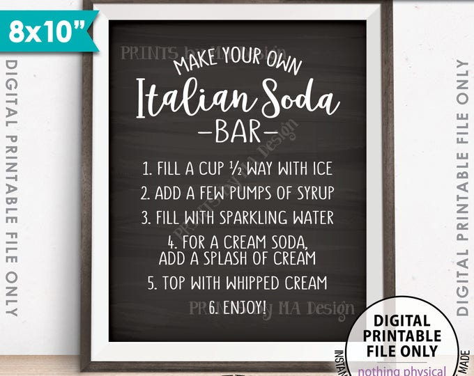 "Italian Soda Bar Sign, Make Your Own Italian Soda Bar Wedding Sign, Italian Cream Soda, 8x10"" Chalkboard Style Printable Instant Download"