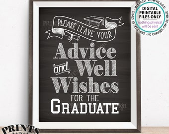 "Please Leave your Advice and Well Wishes for the Graduate, Graduation Party Decorations, PRINTABLE 8x10"" Chalkboard Style Grad Sign <ID>"