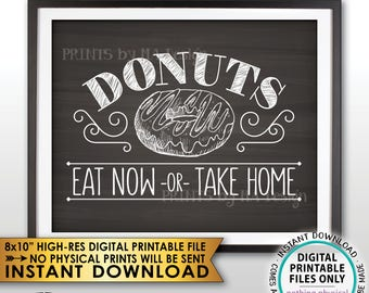 """Donut Sign, Eat Now or Take Home, Take One Donut Station, Donut Bar, Display PRINTABLE 8x10"""" Chalkboard Style Instant Download Donuts Sign"""