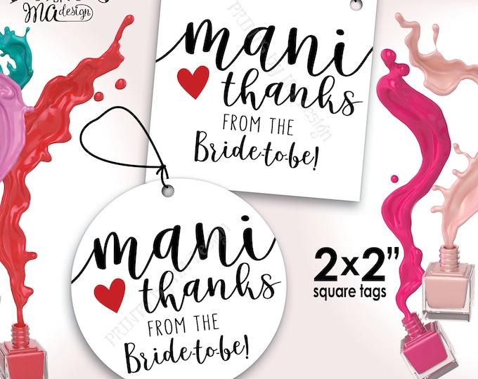 """Mani Thanks Nail Polish Favor, From the Bride-to-Be Mani Pedi Thank You Gift, Bridal Shower Favor, 2x2"""" tags on 8.5x11"""" PRINTABLE Sheet <ID>"""