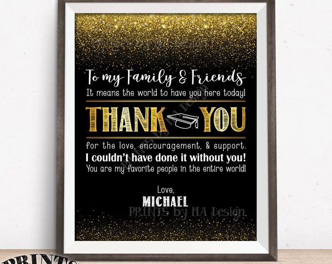 "Thank You Sign, Graduation Party Decoration, Thanks from the Graduate Thank You Poster, PRINTABLE 8x10/16x20"" Black & Gold Glitter Grad Sign"